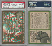 1953 Topps, Tarzan & The She Devil, #24 Tarzan's Ultimatum, PSA 8 OC NMMT