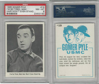 1965 Fleer, Gomer Pyle, #19 I'm So Tired, Mah Hair Won't, PSA 8 NMMT