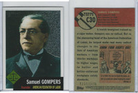 2009 Topps, American Heritage Chrome, #C30 Samuel Gompers