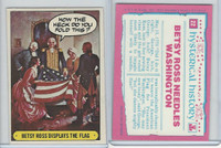 1975 Topps, Hysterical History, #22 Betsy Ross Displays the Flag