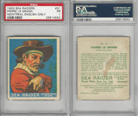 V359-1 World Wide Gum, Sea Raiders, 1933, #31 Pierre Le Grand, PSA 1