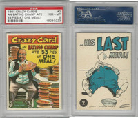 1961 Topps, Crazy Cards, #2 An Eating Champ Ate 53 Pies at One, PSA 8 NMMT