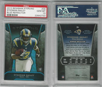 2013 Bowman Sterling Refractor Football, #36 Stedman Bailey, Rams, PSA 10 Gem
