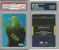 2015 Topps, Star Wars Chrome Perspectives, #F3 Chewbacca, PSA 10 Gem