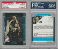 2004 Bowman DP&PR Basketball, #125 Kris Humphries, Jazz, PSA 10 Gem