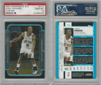 2003 Bowman R&S Basketball, #111 Josh Howard, Mavericks, PSA 10 Gem