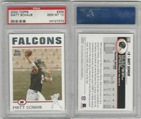 2004 Topps Football, #356 Matt Schaub, Falcons, PSA 10 Gem