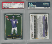 2014 Topps Chrome Mini Football, #173 Teddy Bridgewater, Vikings, PSA 10 Gem