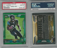 2015 Topps Chrome Football, #138 T.J. Yeldon RC, Jaguars, PSA 10 Gem