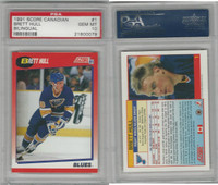 1991 Score Canadian Hockey, #1 Brett Hull HOF, Blues, PSA 10 Gem