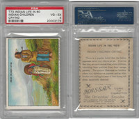 T73 Hassan, Indian Life, 1910, Indian Children Crying, PSA 4 VGEX