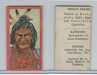 T74 Booker Tobacco, Indian Series, 1906, Rawhunt