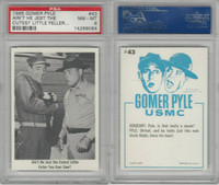 1965 Fleer, Gomer Pyle, #43 Ain't He Jest The Cutest Little Feller, PSA 8 NMMT