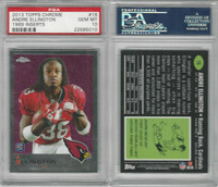 2013 Topps Chrome Football, #16 Andre Ellington RC, Cardinals, PSA 10 Gem