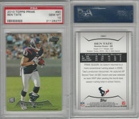 2010 Topps Prime Football, #90 Ben Tate RC, Texans, PSA 10 Gem