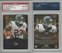 2012 Panini Crown Royal Football, #3 Arian Foster, Texans, PSA 10 Gem