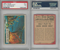 1965 A&BC, Civil War News, #17 The Flaming Raft, New Orleans, PSA 7 NM