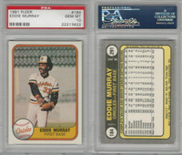 1981 Fleer Baseball, #184 Eddie Murray HOF, Orioles, PSA 10 Gem PZX