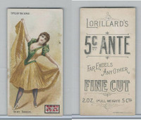 N259 Lorillard, Types of the Stage, 1893, Skirt Dancer (B) 5c Ante