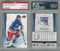 2013 Upper Deck Ice Hockey, #41 Ryan Callahan, Rangers, PSA 10 Gem