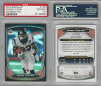 2014 Bowman Football, #108 Arian Foster, Texans, Rainbow Foil, PSA 10 Gem