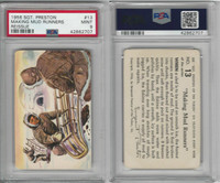 F279-4 Quaker Oats, Sergeant Preston Cards, 1956, #13 Mud Runners, PSA 9 MT