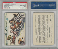 F279-4 Quaker Oats, Sergeant Preston Cards, 1956, #14 Breaking, PSA 8.5 NMMT+