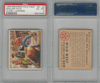 1949 Bowman, Wild West, #A-23 Dealing With Claim-Jumpers, PSA 6 EXMT