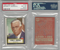 1952 Topps, Look 'N See, #107 George C. Marshall, General, PSA 8 OC NMMT