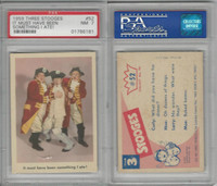1959 Fleer, The 3 Stooges, #52 It Must Have Been Something, PSA 7 NM