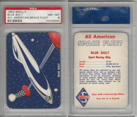 UO67 Skelly Gasoline, All American Space Fleet, 1953, Blue Bolt, PSA 8 NMMT