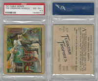 T57 Turkish Trophies, Fable Series, 1910, The Creaking Wheels, PSA 4.5 VGEX+