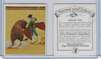 B60-13 Bergmann, Variety & Circus, 1935, #106 Bull Fighting