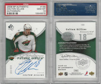2008 U.D. SP Authentic  Hockey, #199 Colton Gillies AUTO, Wild, PSA 10 Gem