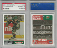 2002 Topps Total Hockey, #422 P.M. Bouchard, Wild, PSA 10 Gem