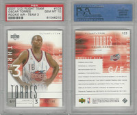 2001 Upper Deck Flight Basketball, #103 Oscar Torres, Rockets, PSA 10 Gem