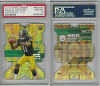 2013 Topps Chrome Football, #RDCMW Markus Wheaton, Steelers, PSA 10 Gem