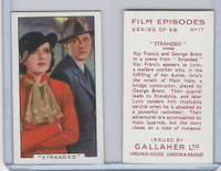 G12-84 Gallaher, Film Episodes, 1936, #17 Stranded, Kay Francis, George Brent
