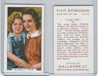 G12-84 Gallaher, Film Episodes, 1936, #33 Curly Top, Shirley Temple, R Hudson