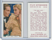 G12-84 Gallaher, Film Episodes, 1936, #43 Gay Lady, Montgomery, A Louise