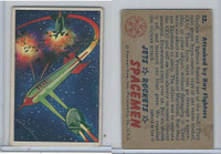 1951 Bowman, Jets, Rockets, Spacemen, #12 Attacked By Ray Fighters