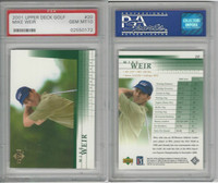 2001 Upper Deck Golf, #20 Mike Weir, PSA 10 Gem