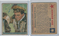 1951 Bowman, Red Menace, #10 Lieutenant Russell Brown