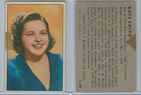 1952 R701-14 Bowman, TV & Radio Stars, #29 Kate Smith, WMX
