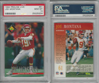 1994 Proline Live Football, #61 Joe Montana HOF, Chiefs, PSA 10 Gem