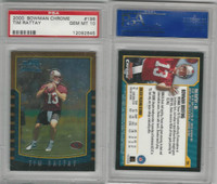 2000 Bowman Chrome Football, #196 Tim Rattay, 49ers, PSA 10 Gem