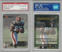 2000 Collectors Edge Football, #138 Kevin Johnson, Browns, PSA 10 Gem