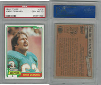 1981 Topps Football, #209 Mark Dennard, Dolphins, PSA 10 Gem