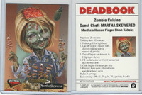 2007 Topps, Hollywood Zombies, #12 Martha Stewart, Skewered