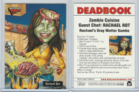 2007 Topps, Hollywood Zombies, #20 Rachael Ray, Rachael Rot